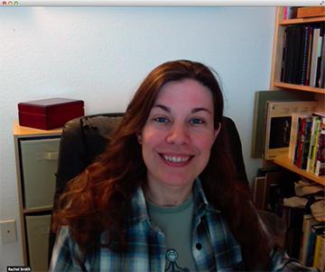Screenshot of Rachel in a videoconferencing window